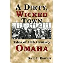 Dirty, Wicked Town (Nebraska)