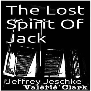 The Lost Spirit of Jack Audiobook