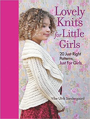 f65430ad56c Lovely Knits for Little Girls  20 Just-Right Patterns