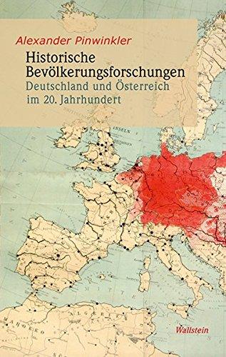 Historische Bevölkerungsforschungen: Deutschland und Österreich im 20. Jahrhundert