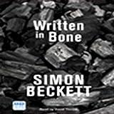 Written in Bone: Dr David Hunter, Book 2