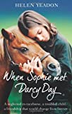 When Sophie Met Darcy Day, Helen Yeadon, 000735424X