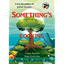 Something's Cooking, Chapter Book #11: Happy Friends, diversity stories children's series