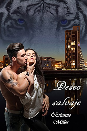 Deseo salvaje (Weretigers nº 1) (Spanish Edition)