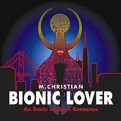 Bionic Lover