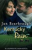 Kentucky Rain (Bluegrass Reunion Series, Book Seven)