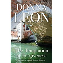 The Temptation of Forgiveness (Commissario Brunetti Book 27)