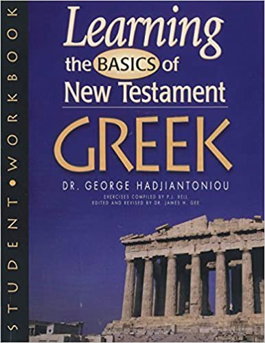Book Learning the Basic of New Testament Greek: Student Workbook (Greek Language Study Series) (English and Ancient Greek Edition) by Hadjiantoniou, George A. (1998)
