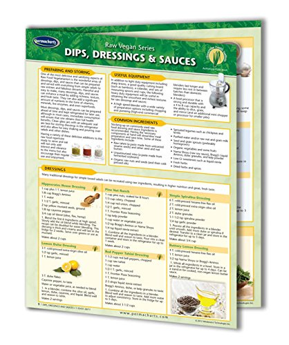 Dips, Dressings & Sauces - Raw Food - Vegan Quick Reference Guide by (Easy Dressing Recipe)