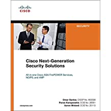 Cisco Next-Generation Security Solutions: All-in-one Cisco ASA Firepower Services, NGIPS, and AMP (Networking Technology: Security) (English Edition)