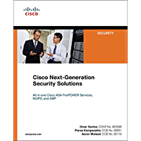Cisco Next-Generation Security Solutions: All-in-one Cisco ASA Firepower Services, NGIPS, and AMP (Networking Technology: Security)