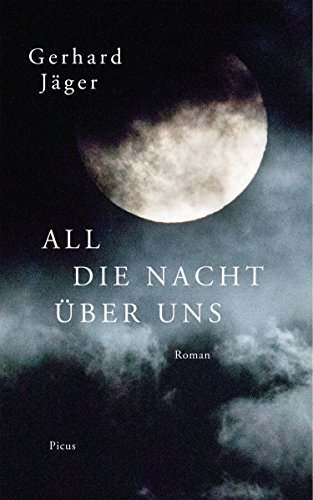 All die Nacht über uns: Roman (German Edition)