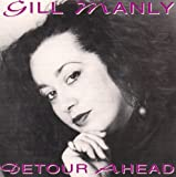 Detour Ahead by Gill Manly (1994-10-01)