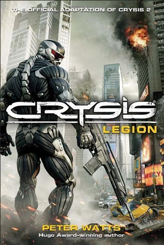 Download Crysis Legion by Watts, Peter ( Author ) ON Apr-08-2011, Paperback pdf epub