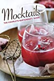 recipes for mixed drinks - Mocktails: The Complete Bartender's Guide