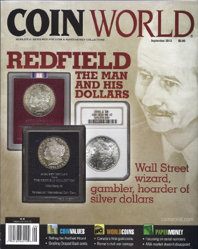 Coin World (September 2012 (Redfield: The Man & His -