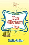 One Glorious Day, Bette Cutter, 0595703356
