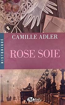Rose soie par Adler