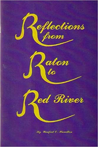 Reflection From Raton to Red River: Amazon.com: Books