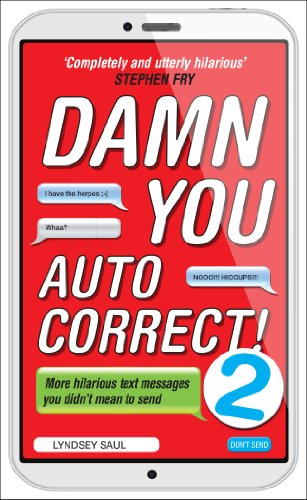 Damn You Autocorrect! 2: More Hilarious Text Messages You Didn't Mean to Send by Virgin Books