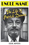img - for Uncle Mame: The Life of Patrick Dennis book / textbook / text book