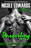 img - for Unraveling - Unhinged Book 2: The Unhinged Series (Volume 2) book / textbook / text book