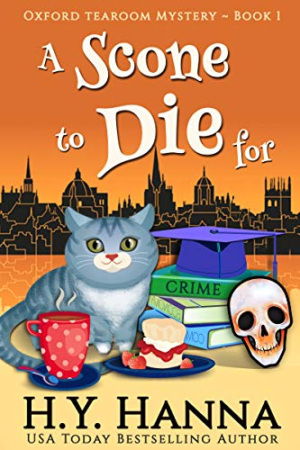A Scone To Die For (Oxford Tearoom Mysteries ~ Book 1) ()
