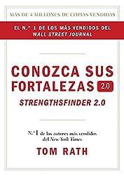 Conozca sus fortalezas 2.0. (Spanish Edition)
