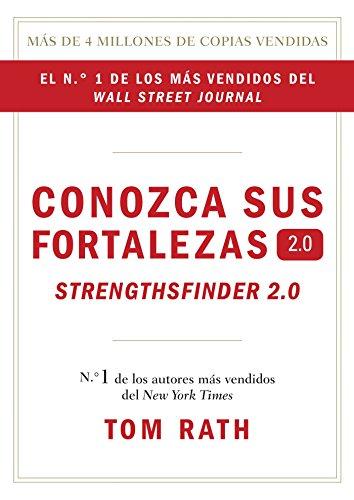 Conozca sus fortalezas 2.0. (Spanish Edition) [Tom Rath] (Tapa Dura)