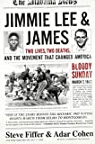 img - for Jimmie Lee & James: Two Lives, Two Deaths, and the Movement that Changed America book / textbook / text book
