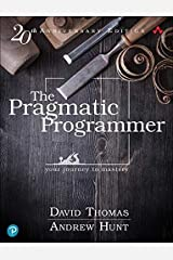 The Pragmatic Programmer: your journey to mastery, 20th Anniversary Edition (2nd Edition) Hardcover