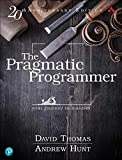 The Pragmatic Programmer: 20th Anniversary Edition: Your Journey to Mastery, 20th Anniversary Edition