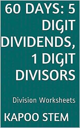 60 Division Worksheets with 5-Digit Dividends, 1-Digit Divisors ...