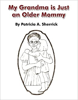 Book My Grandma Is Just an Older Mommy