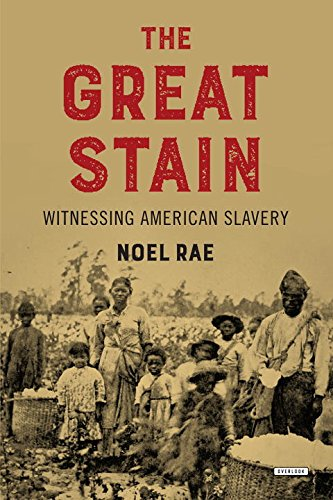 Search : The Great Stain: Witnessing American Slavery