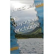 Le Voyageur enchanté (French Edition)
