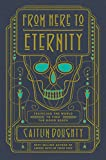 "A New York Times BestsellerThe best-selling author of Smoke Gets in Your Eyes expands our sense of what it means to treat the dead with ""dignity.""       Fascinated by our pervasive fear of dead bodies, mortician Caitlin Doughty set out..."