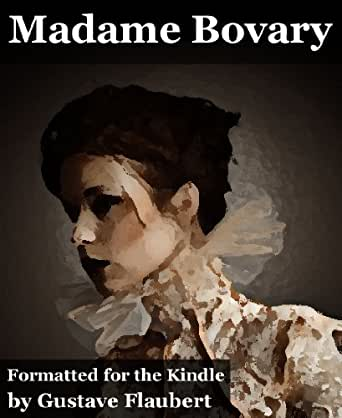 madame bovary illustrated with 12 original illustrations kindle edition by gustave flaubert