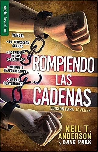 ROMPIENDO LAS CADENAS(ED.P/ JOVENES)
