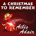 A Christmas to Remember | Ailis Adair