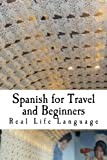 Spanish for Travel and Beginners: Guide with Crossword Puzzles and Practice Review