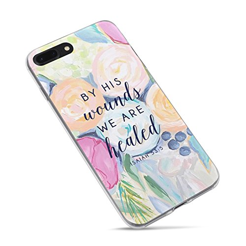 iPhone 6 Case,iPhone 6s Case Cute,Girls Cute Flowers Floral Women Christian Quotes Bible Verses Inspirational Isaiah 53:5 by His Wounds We are Healed Clear Side Soft Case for iPhone 6/iPhone 6s