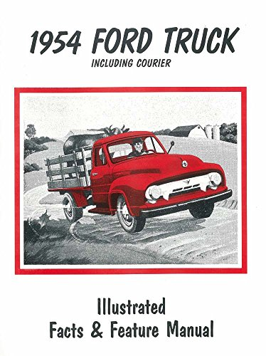 1954 Brochure (1954 Ford Truck F100-F350/Courier Facts Features Sales Brochure Literature)
