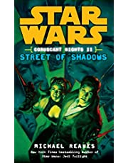 Street of Shadows: Star Wars Legends (Coruscant Nights, Book II): 2