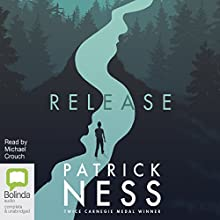 Release Audiobook by Patrick Ness Narrated by Michael Crouch