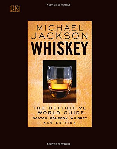 Whiskey: The Definitive World - Drink Scotch Whiskey