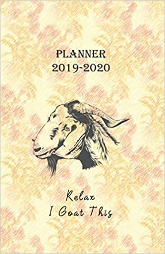 Planner 2019 - 2020 Relax I Goat This: 18 Month Academic ...