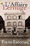 L'Affaire Lerouge (French Edition)