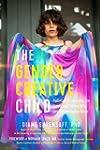 The Gender Creative Child: Pathways f...