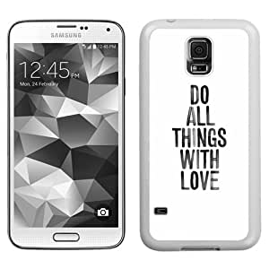 Do All Things With Love (2) Durable High Quality Samsung Galaxy S5 Case